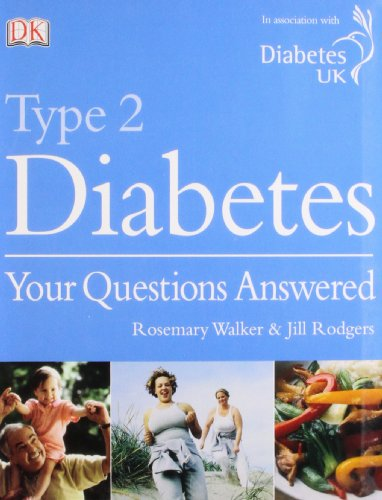 Type 2 Diabetes Your Questions Answered: Rodgers, Jill