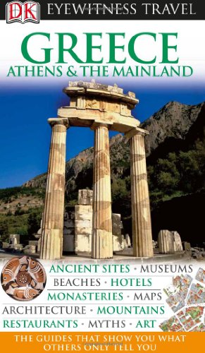 9781405311861: DK Eyewitness Travel Guide: Greece, Athens & the Mainland
