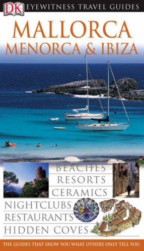 9781405311892: Mallorca, Menorca, Ibiza (DK Eyewitness Travel Guide)