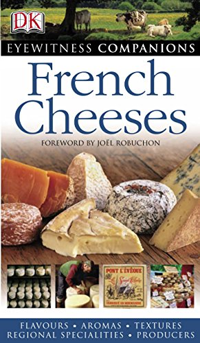 9781405312110: French Cheeses (Eyewitness Companions)