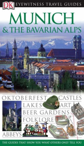 9781405312226: Munich and the Bavarian Alps (DK Eyewitness Travel Guide)