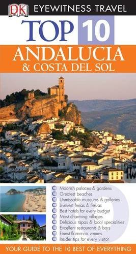 9781405312264: DK Eyewitness Top 10 Travel Guide: Andalucia & Costa Del Sol (DK Eyewitness Travel Guide)