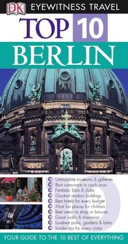 DK Eyewitness Top 10 Travel Guide: Berlin: Scheunemann, Juergen