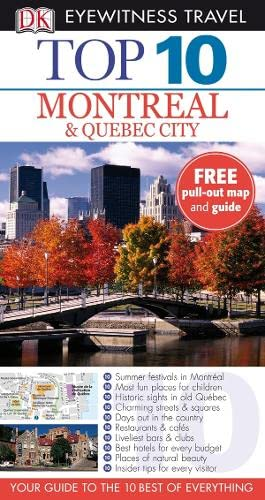 9781405312363: DK Eyewitness Top 10 Travel Guide: Montreal & Quebec City (DK Eyewitness Travel Guide)