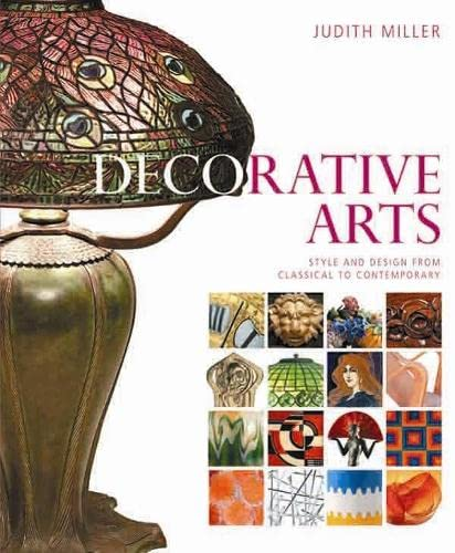 9781405312905: Decorative Arts: Style and Design from Classical to Contemporary