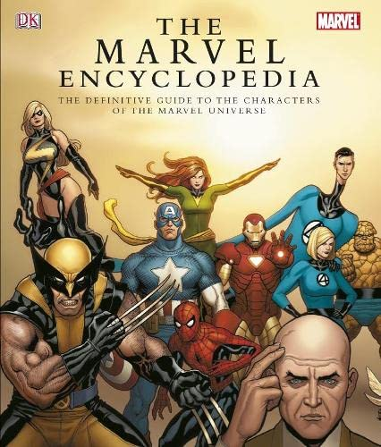 The Marvel Encyclopedia: a Complete Guide to the Characters of the Marvel Universe (9781405313155) by Peter Sanderson; Tom DeFalco; Tom Brevoort; Andrew Darling; Michael Teitelbaum; Daniel Wallace