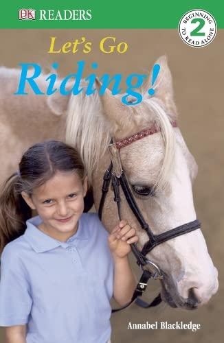 Let's Go Riding (DK Reader Level 2): Na