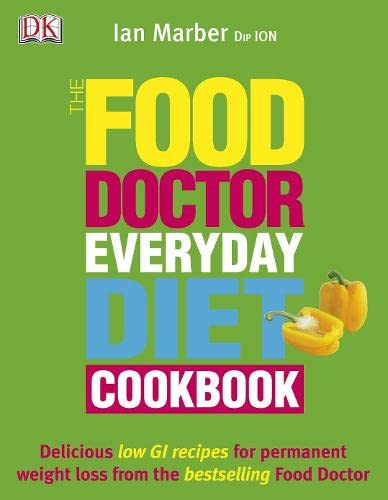 9781405314053: The Food Doctor Everyday Diet Cookbook