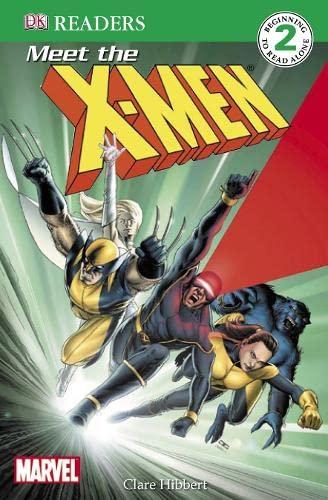 9781405314251: Meet the X-Men: X-Men Reader Level 2 (DK Reader Level 2)