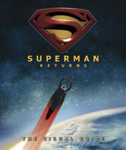 "9781405314275: ""Superman Returns"": the Visual Guide"