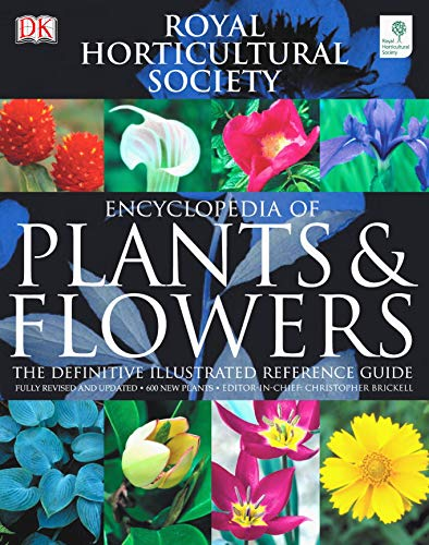 RHS Encyclopedia of Plants and Flowers (RHS): Christopher Brickell