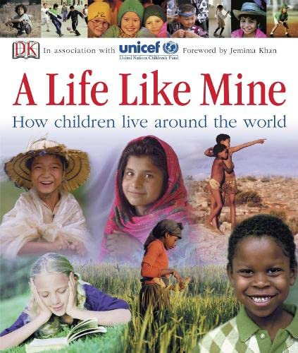 9781405314602: A Life Like Mine: How Children Live Around the World (Dk Reference)