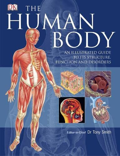 9781405314664: The Human Body: An Illustrated Guide to Its Structure, Function, and Disorders