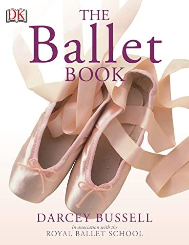 9781405314770: The Ballet Book
