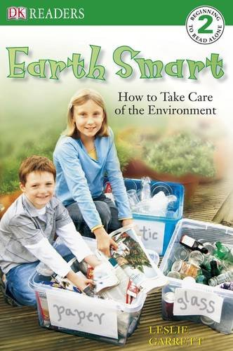 9781405314916: Earth Smart: How to Take Care of the Environment (DK Reader Level 2)