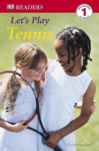 9781405315135: Let's Play Tennis (DK Readers Level 1)