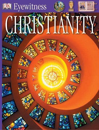 9781405316033: Christianity (Eyewitness)