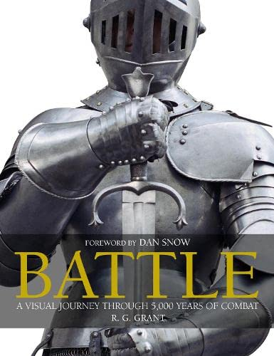9781405316392: Battle: a Visual Journey Through 5,000 Years of Combat