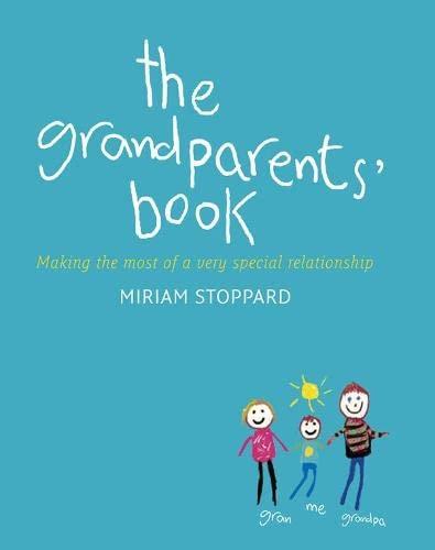 The Grandparent's Book: Miriam Stoppard