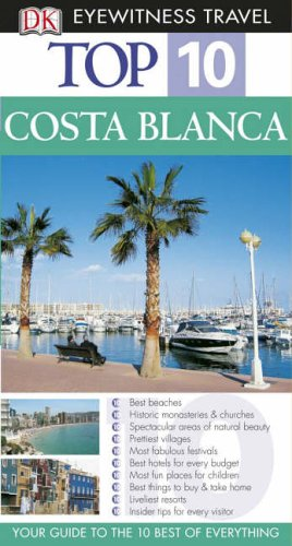 Top 10 Costa Blanca (DK Eyewitness Travel Guide): Mary-Ann Gallagher