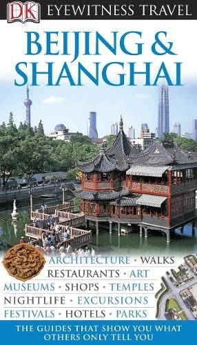 9781405317375: Beijing and Shanghai (DK Eyewitness Travel Guide)