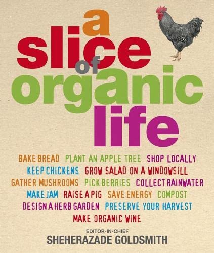 9781405317757: A Slice of Organic Life (Import)
