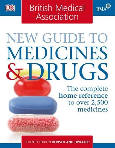 BMA New Guide to Medicines and Drugs: John Henry