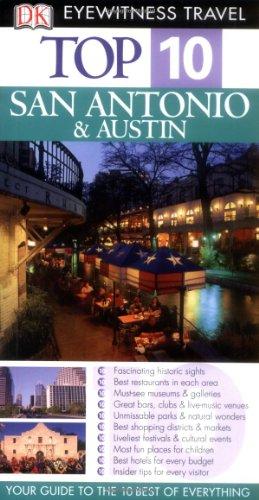 9781405317856: San Antonio and Austin (Eyewitness Top Ten Travel Guides)