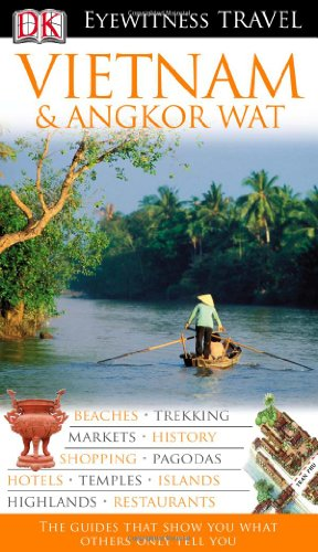 9781405317870: DK Eyewitness Travel Guide: Vietnam and Angkor Wat