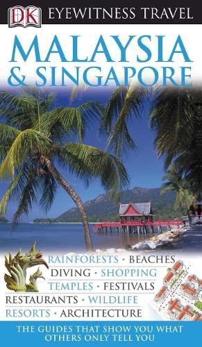 9781405318013: DK Eyewitness Travel Guide: Malaysia & Singapore