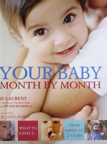 9781405318082: Your Baby Month By Month: What to expect from birth to 2 years