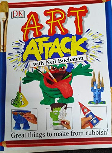 9781405318266: Art Attack with Neil Buchanan Great things to Make from Rubbish