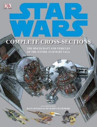 9781405318693: Star Wars Complete Cross Sections of Spacecraft & Vehicles