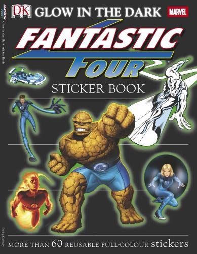 """Fantastic Four"" Glow in the Dark Sticker Book (1405318872) by Dorling Kindersley Publishing Staff"