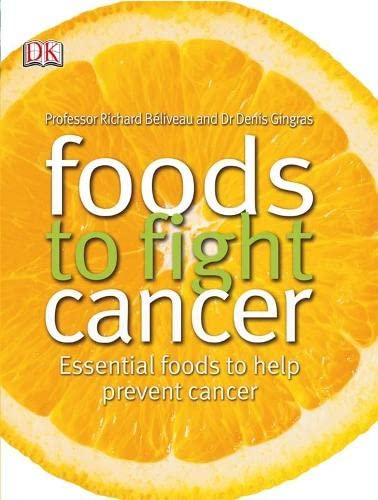 9781405319157: Foods to Fight Cancer