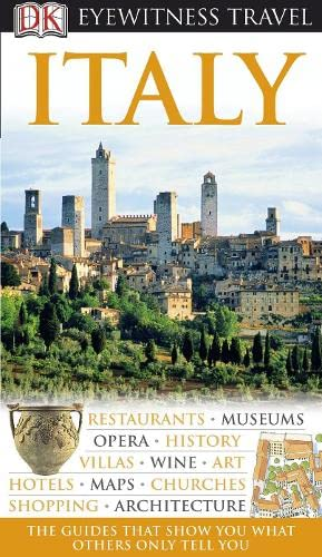 Italy (DK Eyewitness Travel Guide): Dorling Kindersley Plc P/B