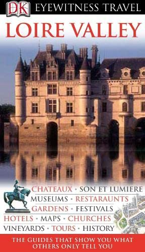 9781405319386: DK Eyewitness Travel Guide: Loire Valley