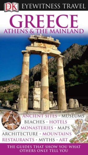 9781405319713: DK Eyewitness Travel Guide: Greece, Athens & the Mainland