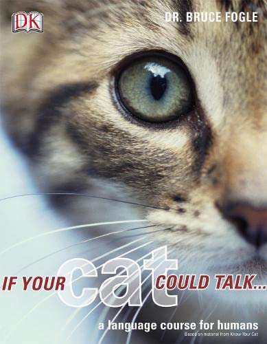 9781405319867: If Your Cat Could Talk: A Language Course for Humans