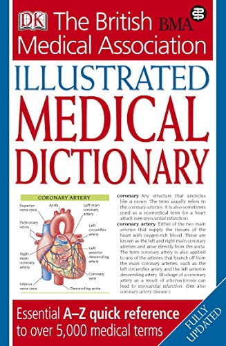 9781405319973: BMA Illustrated Medical Dictionary 2nd edition: Essential A-Z quick reference to over 5,000 medical terms