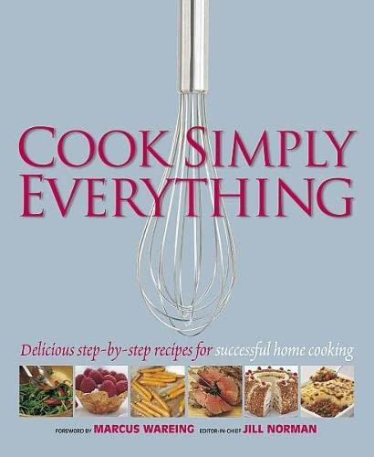 9781405320306: Cook Simply Everything: Step-by-step Techniques and Recipes for Success Every Time from the World's Top Chefs