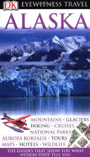 9781405320863: Alaska (DK Eyewitness Travel Guide)