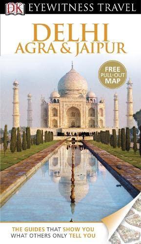 9781405320924: Delhi, Agra and Jaipur (DK Eyewitness Travel Guide)