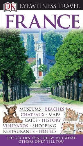 9781405320955: France (DK Eyewitness Travel Guide)