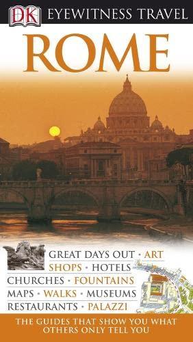 DK EYEWITNESS TRAVEL GUIDE: ROME: COLLECTIF