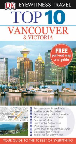 9781405321310: DK Eyewitness Top 10 Travel Guide: Vancouver & Victoria