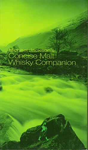 Michael Jackson's Concise Malt Whisky Companion Special Edition: MICHAEL JACKSON