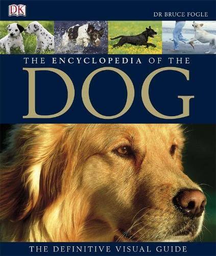 9781405321471: Encyclopedia of the Dog: The Definitive Visual Guide