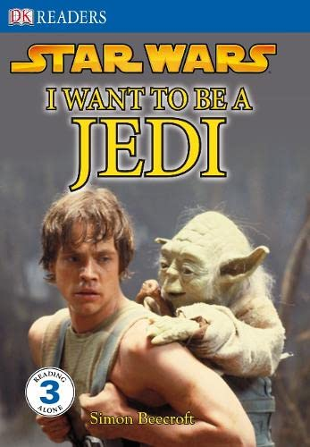 9781405321716: Star Wars I Want to be a Jedi (DK Readers Level 3)