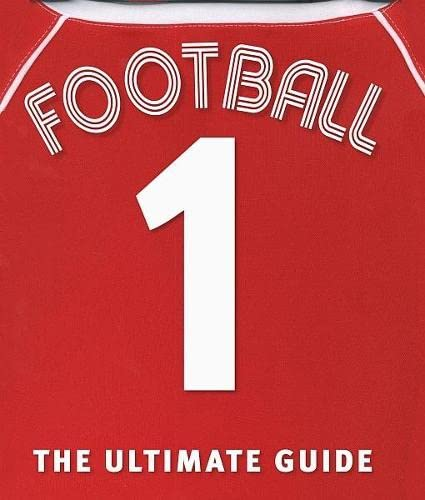 9781405321860: Football the Ultimate Guide (Dk Activities & Sports)